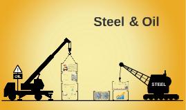STEEL & OIL