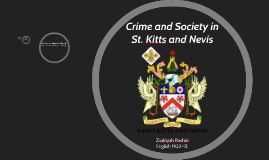 Crime and Society in St. Kitts and Nevis