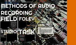 METHODS OF AUDIO RECORDING