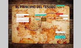 EL PRINCIPIO DEL TESORO 3