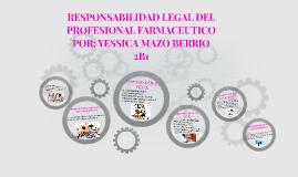 Copy of RESPONSABILIDAD LEGAL DEL PROFESIONAL FARMACEUTICO