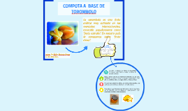 COMPOTA A  BASE DE TOROMBOLO