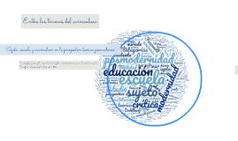 Sujeto, escuela y currículum en la posmodernidad