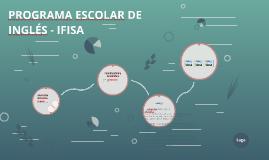 PROGRAMA ESCOLAR DE INGLÉS - IFISA