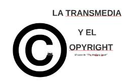 La Transmedia y el Copyright