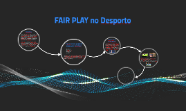 Copy of FAIR PLAY no Desporto