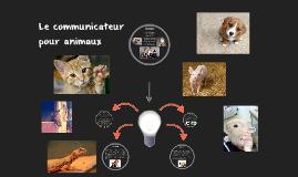 Le communicateur pour animaux