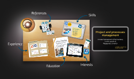 Project and processes management