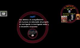 ACOMPAÑAMIENTO EN LOS PROCESOS DE INVESTIGACIÓN Y ELABORACIÓ