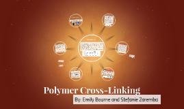 Polymer Cross-Linking