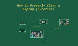 CFS Proper Laptop Cleaning Methods