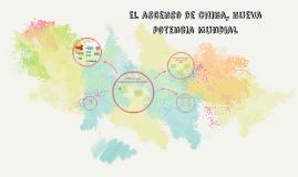 el ascenso de china, nueva potencia