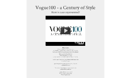 Vogue100 - a Century of Style
