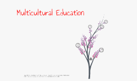 Copy of Banks' five dimensions of Multicultural education