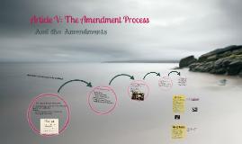 The Amendment Process and Amendments XGOVX