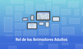 Copy of Rol de los animadores adultos