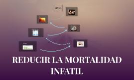 REDUCIR LA MORTALIDAD
