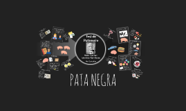 PATA NEGRA