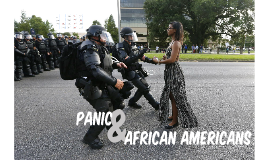 Panic & African Americans