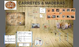 CARRETES & MADERAS