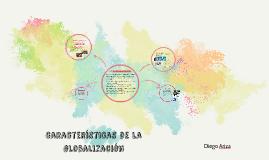 Copy of caracteristicas de la globalizacion