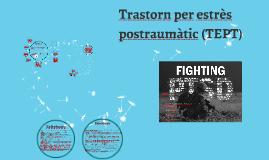 Trastorn per estrès postraumàtic (TEPT)