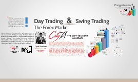 Day Trading & Swing Trading, The Forex Market