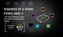 Elements of a short story: Part 2
