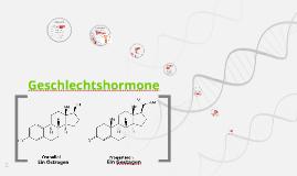 Copy of Geschlechtshormone