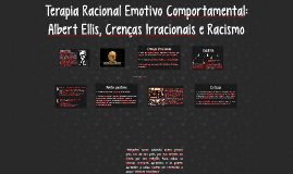 Terapia Racional Emotivo Comportamental: