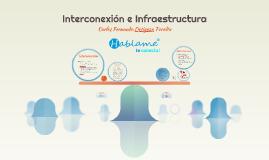 Interconexión e Infraestructura