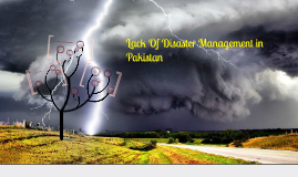 Lack Of Disaster Management in Pakistan
