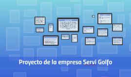Proyecto de la empresa Servi Golfo