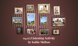04.03 Listening Activity