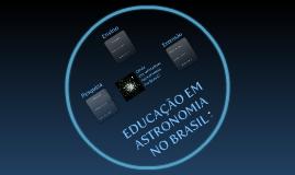 Educação em Astronomia no Brasil