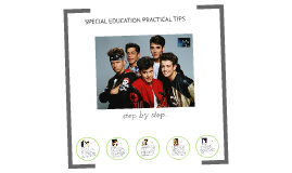 SPECIAL EDUCATION PRACTICAL TIPS