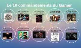 Le 10 commandements du Gamer