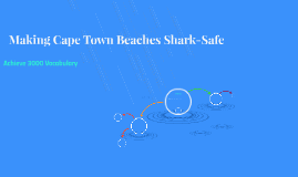 Making Cape Town Beaches Shark-Safe