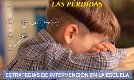 ESTRATEGIAS DE INTERVENCIÓN EN LA ESCUELA