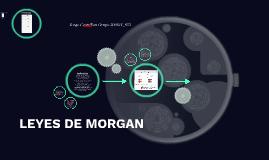 Copy of LEYES DE MORGAN