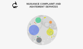 NUISANCE COMPLAINT AND ABATEMENT SERVICES