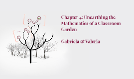Chapter 4: Unearthing the Mathematics of a Classroom Garden