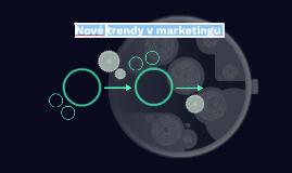Nové trendy v marketingu