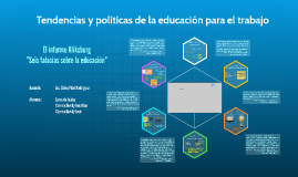 Copy of Tendencias y políticas de la educación para el trabajo