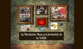 La revolución rusa y la formación de la URSS