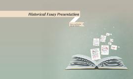 Historical Essay Presentation
