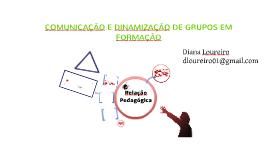 Copy of Comunicação e Dinamização de Grupos em Formação