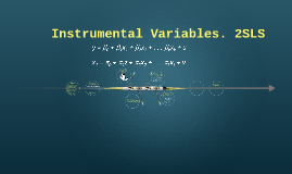 Instrumental Variables. 2SLS