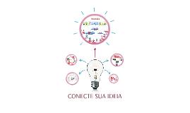 CONECTE SUA IDEIA