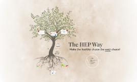 The HEP Way